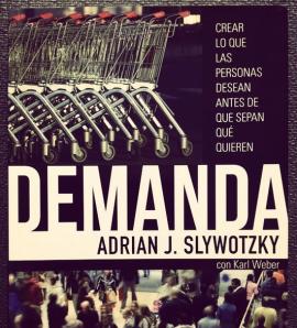 libro-demanda-adrian-slywotzky-empresas-consumidores
